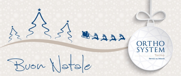 Orthosystem Torino augura Buon Natale