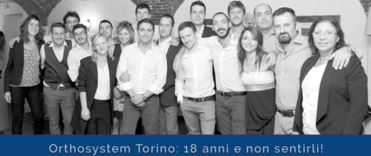 I 18 ANNI DI ORTHOSYSTEM TORINO