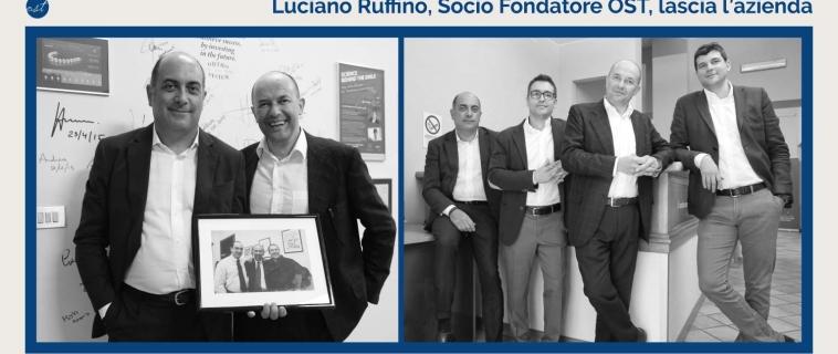 Luciano Ruffino, Socio Fondatore OST, dopo 20 anni lascia l'azienda